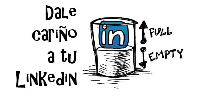 Tu perfil de LinkedIn te ama, ¡dale una oportunidad!
