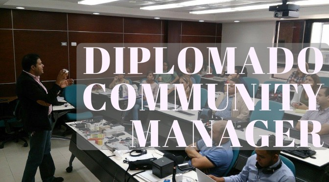 Diplomado de Community Management en Santo Domingo
