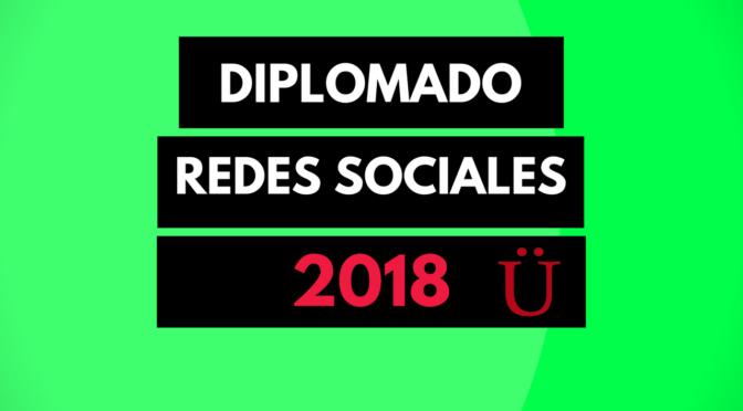 Diplomado Manejo de Redes Sociales 2018