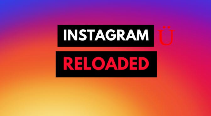 Actualización Instagram 2018 – Perfil Reloaded