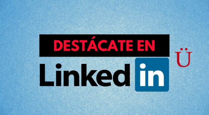 Asesoría LinkedIn Personalizada & Taller LinkedIn