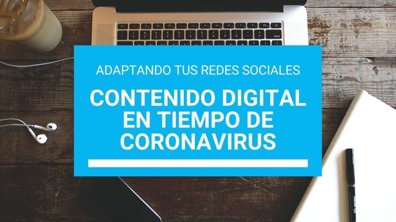 adaptando tus redes sociales y contenido digital en tiempos de coronavirus