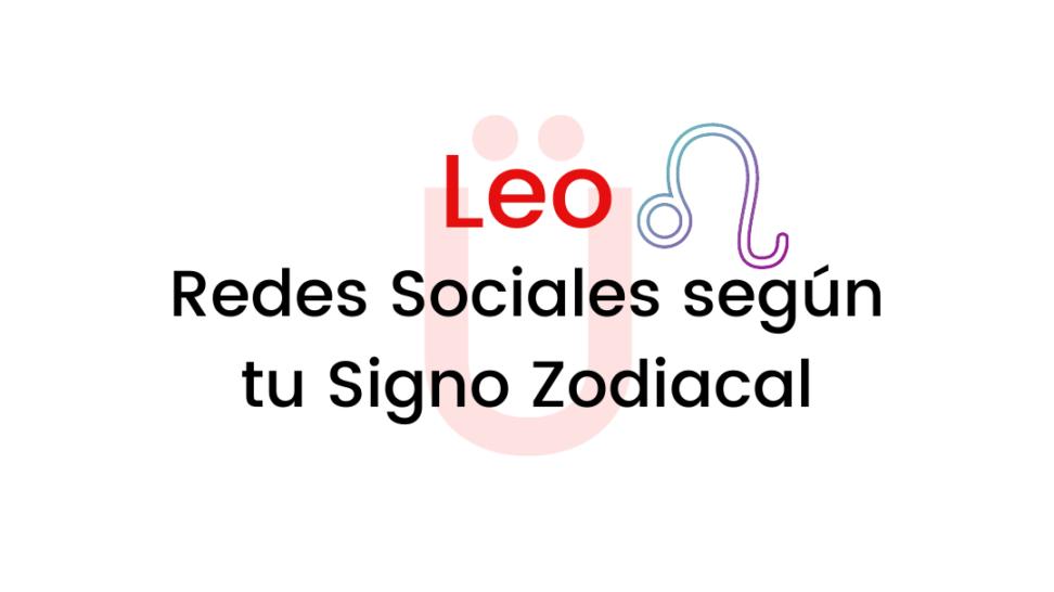 leo-zodiaco-redes-sociales-marca-personal-social-media