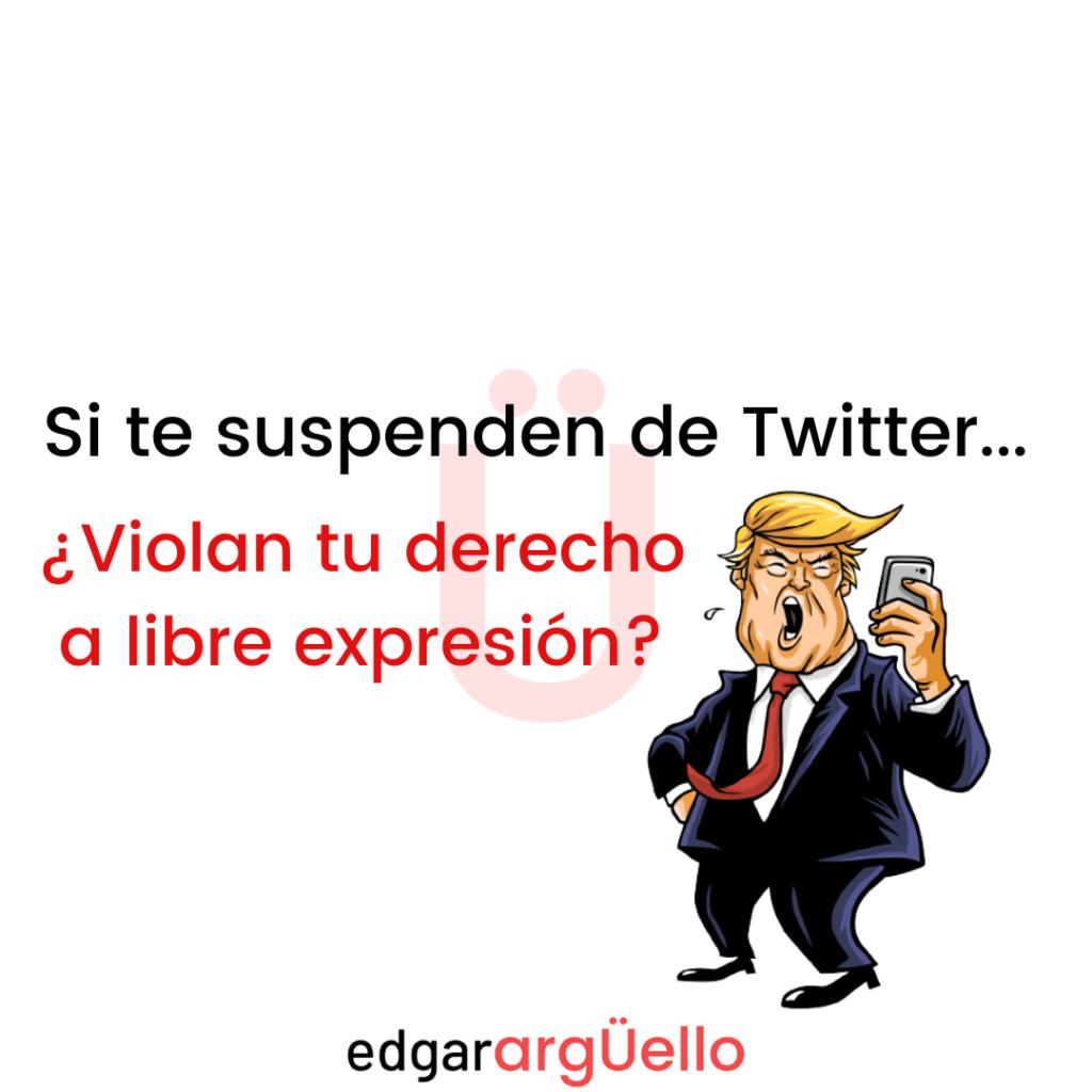 trump suspensión twitter violación derecho libertad de expresión