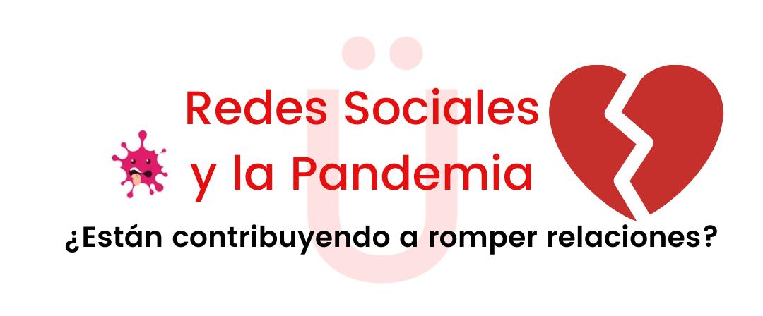 el amor redes sociales y la pandema