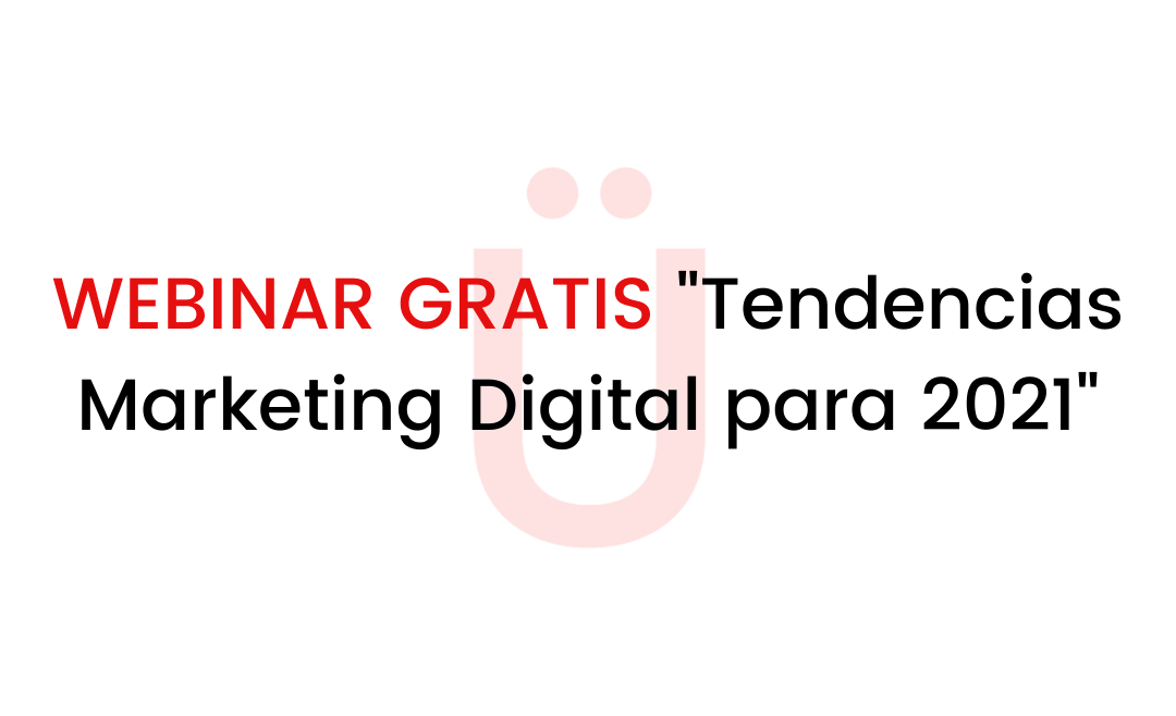 webinar-gratis-tendencias-marketing-digital-redes-sociales-2021